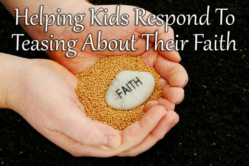 teasing about faith childrens devotional