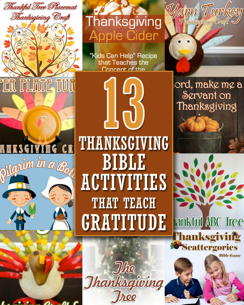 13 Thanksgiving Bible Activities That Teach Gratitude
