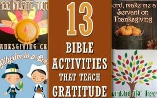 13 thanksgiving bible activities