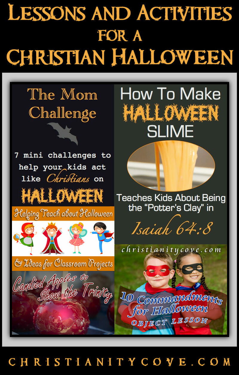 lessons & activities for a christian halloween - christianity cove