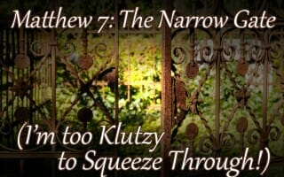 matthew 7 the narrow gate matthew 7 bible lesson