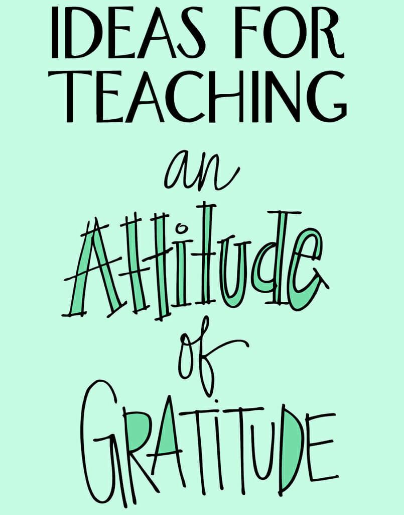"... : Ideas for Teaching an ""Attitude of Gratitude"" - Christianity Cove"