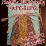 Favorite Thanksgiving Scriptures & Indian Corn Bible Craft