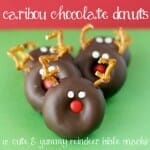 Caribou Chocolate Donuts (A Cute & Yummy Reindeer Bible Snack!)