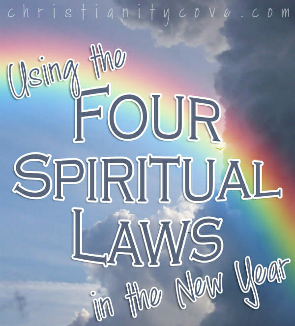 Using the Four Spiritual Laws at New Year's