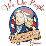 """We the People"" President's Day Game"