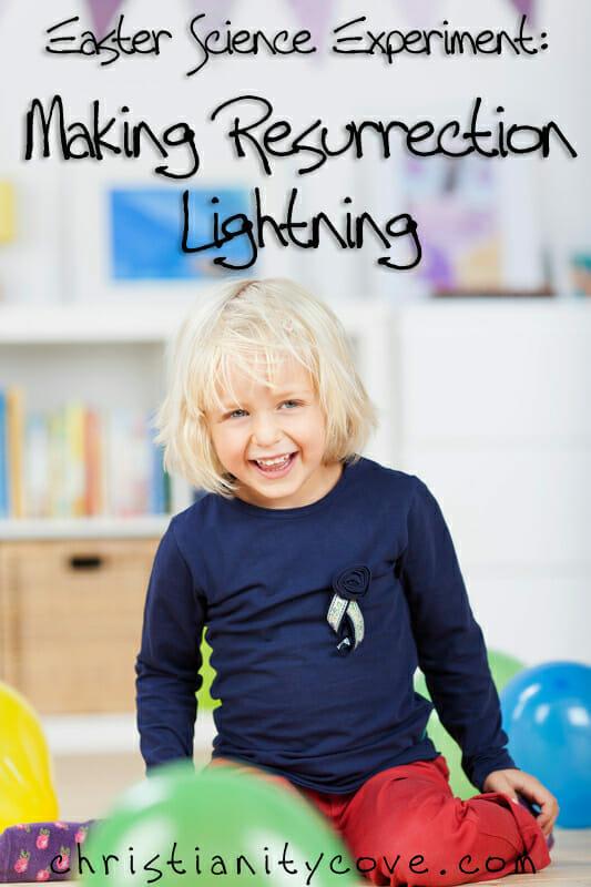 easter science experiment resurrection lightning