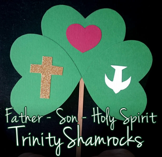 Father, Son, Holy Spirit Trinity Shamrocks (St. Patrick's Day Craft)