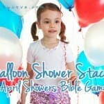 April Showers Bible Game: Balloon Shower Stack