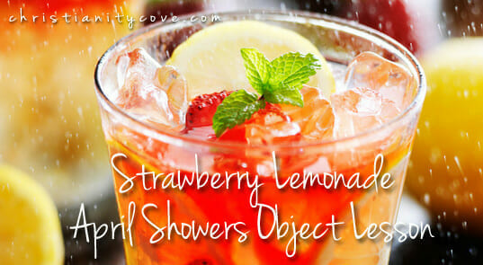 April Showers Object Lesson: Eye-Dropper April Madness & Strawberry Lemonade