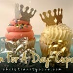 """Queen for a Day Cupcakes"" for Mothers Day"