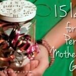 15 Ideas for the Perfect Mother's Day Gift!