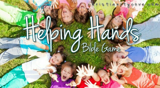 """Helping Hands"" Bible Game – Remembering Kindness & Giving Thanks"