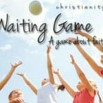 "A Bible Game about Patience & Faith: ""The Waiting Game"""