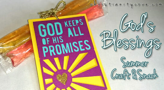 """God's Blessings"" – A Summer Snack with a special message!"