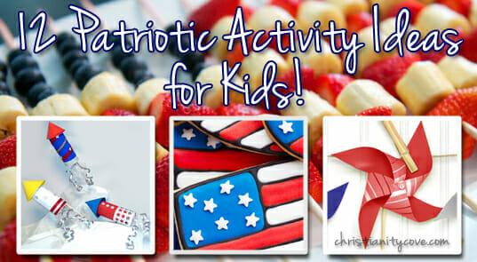 12 Patriotic Activity Ideas for Kids!