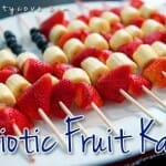 Patriotic Fruit Kabobs – A 4th Of July Snack & Lesson