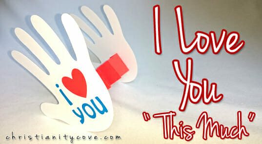 "I Love You ""This Much"" Handprint Card"