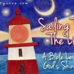 Sailing Toward the Light – A Bible Lesson about God's Shining Light