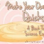 Make Your Own Quicksand (A Back-to-School Science Experiment)