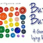 "Lying and an Honesty Game: ""Button, Button""¦"""