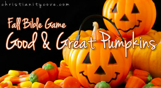 Good and Great Pumpkins Fall Bible Game