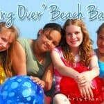 """Starting Over"" Beach Ball Races – A New Years Bible Game"