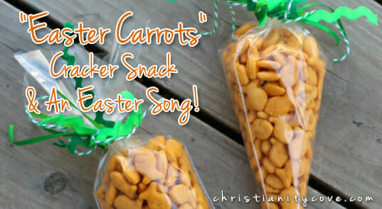 """Easter Carrots"" Cracker Snack & An Easter Song!"