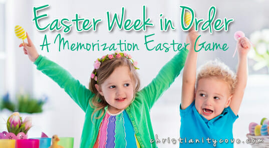 """Easter Week in Order"" – A Memorization Easter Game"