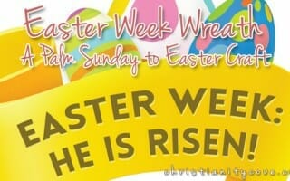 """Easter Week Wreath"" – A Palm Sunday to Easter Craft"