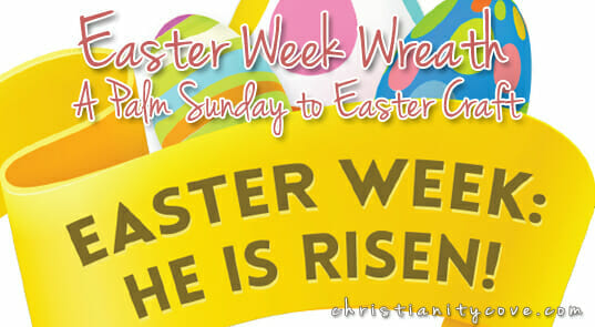"""""""Easter Week Wreath"""" – A Palm Sunday to Easter Craft"""