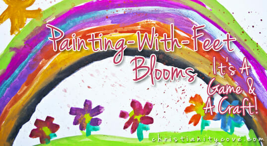Painting-With-Feet Blooms: A Bible Game & Craft!