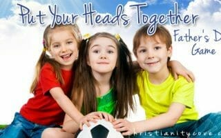 "Father's Day Game – ""Put Your Heads Together"""