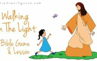 """Walking In The Light"" – A Bible Game and Lesson"