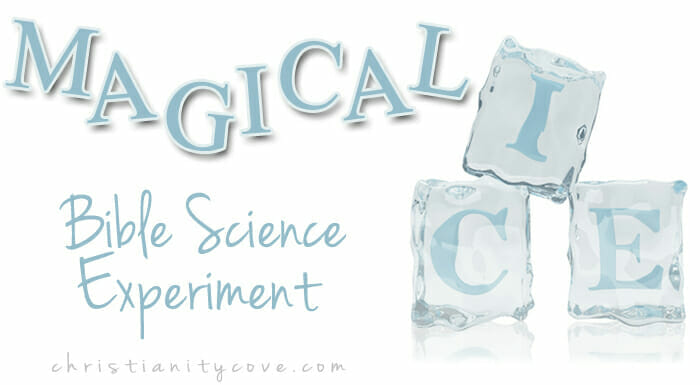 """Magical Ice"" Bible Science Experiment"