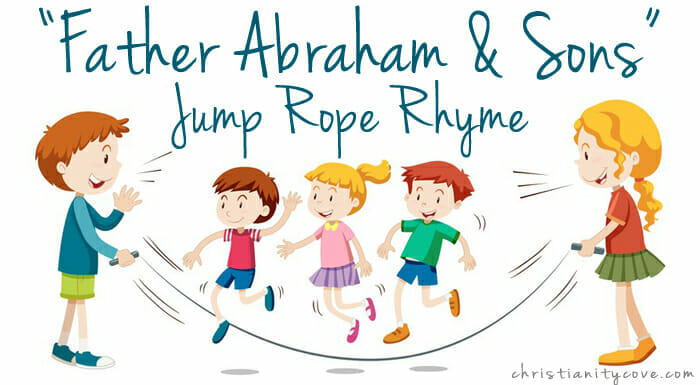 """Father Abraham & Sons"" Jump Rope Rhyme Bible Game"