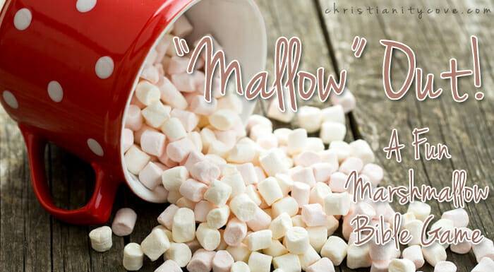 """Mallow"" Out! – A Fun Marshmallow Bible Game"