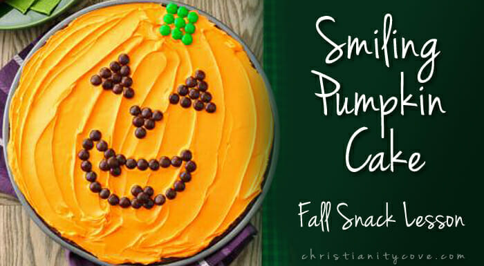 Smiling Pumpkin Cake (Bible Snack & Lesson)