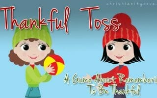 "Thanksgiving Game: ""Thankful Toss"" and Remembering To Be Thankful"