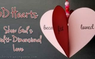 3-D Hearts to Show God's Multi-Dimensional Love
