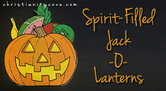Spirit-Filled Jack-o-Lanterns (PRINTABLE)