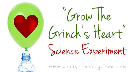 """Grow the Grinch's Heart"" Science Experiment"