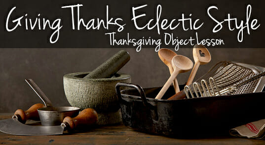 Giving Thanks Eclectic Style